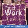 Patch Work Pieces and their Stories